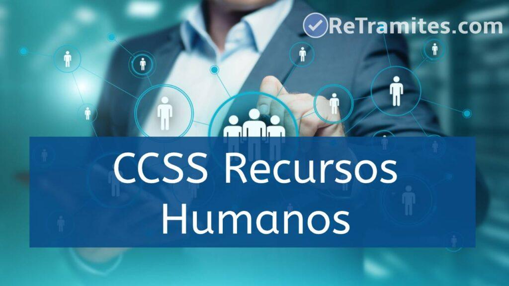 recursos humanos de ccss