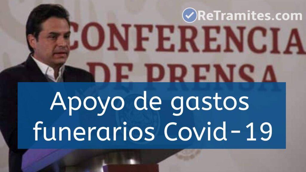 apoyos de gastos funerarios por covid-19